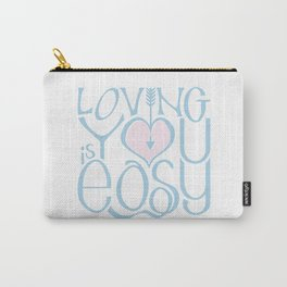Loving You is Easy pink blue Carry-All Pouch