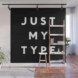 Just My Type Wall Mural