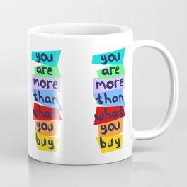 More Than Material Coffee Mug