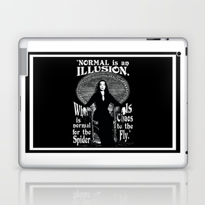 Morticia addams normal is an illusion laptop ipad skin by morticia addams normal is an illusion altavistaventures Choice Image