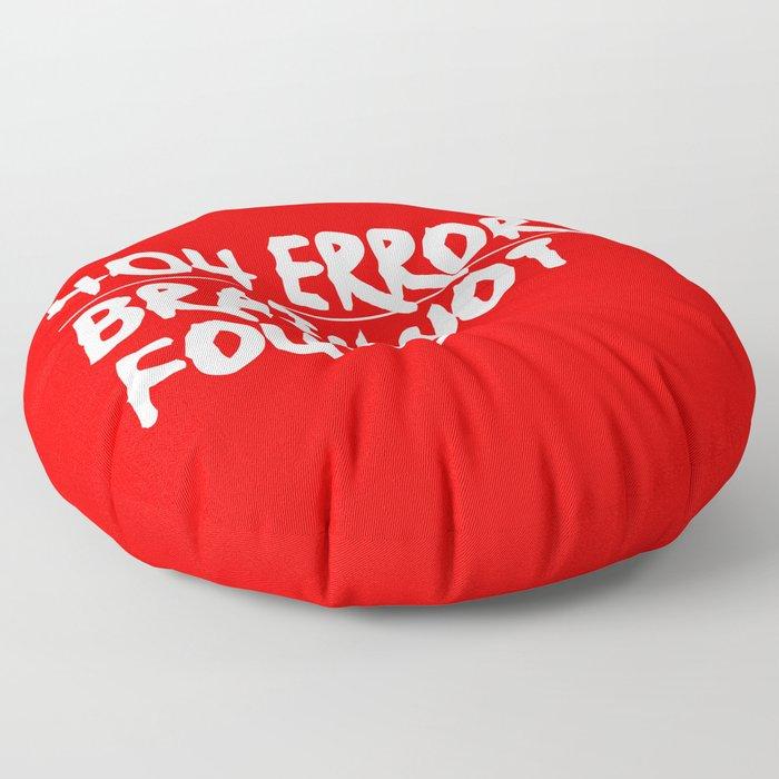 Brain Not Found 404 Error Floor Pillow