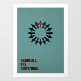 Lab No. 4 - Above All Try Something Business Quote Art Print