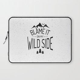 Blame It On My Wild Side Laptop Sleeve