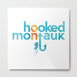 Hooked on Montauk Metal Print
