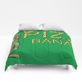 Pizza in Banana Comforters