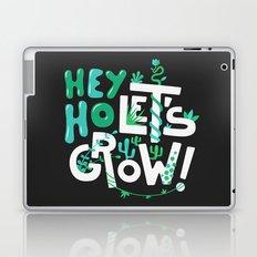 Hey ho ! Let's grow ! Laptop & iPad Skin