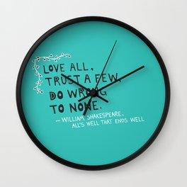 William Shakespeare Love All Quote Wall Clock
