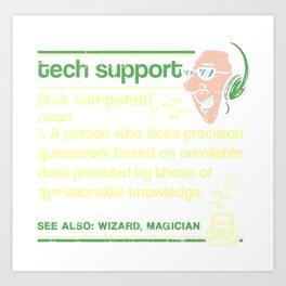 Tech Support Definition T Shirt Technical Assistance Gift Art Print
