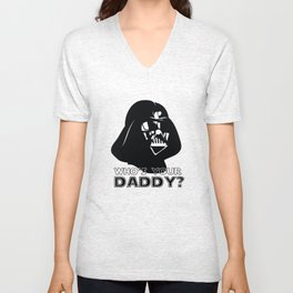 Who's Your Daddy? - Darth Vader Unisex V-Neck