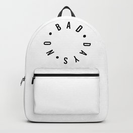 no bad days Backpack