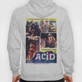 Acid - Delirio dei sensi Hoody