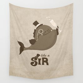 Like A Sir  Wall Tapestry