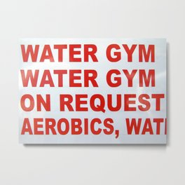 WATER GYM - Pictures for Bathrooms Metal Print