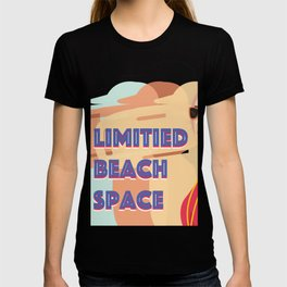 Limited Beach Space T-shirt