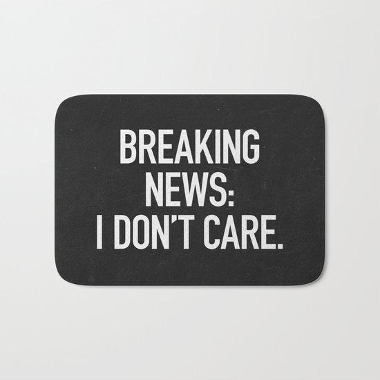 News: I Don't Care Bath Mat