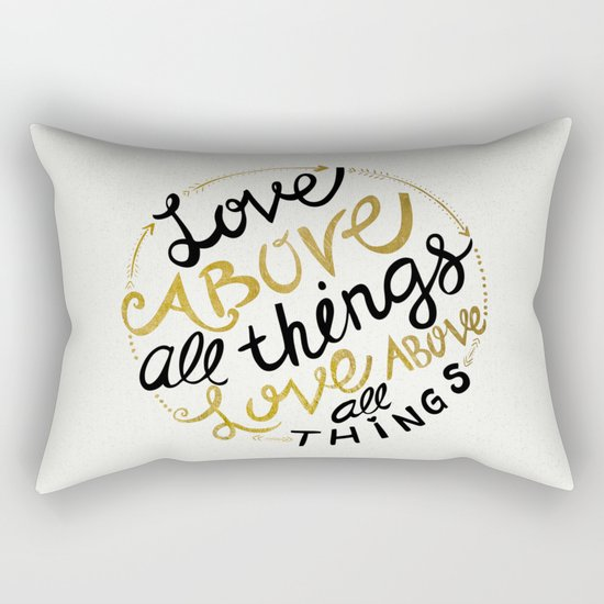 Love Above All Things Rectangular Pillow