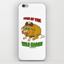 Friend of The Wild Haggis iPhone Skin