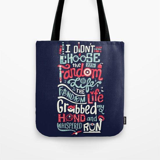 Fandom Life Tote Bag
