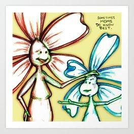 """""""Moms Know Best"""" Flowerkid Art Print"""