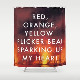 Battle Sparking Up My Heart Shower Curtain