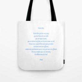 Notre Père Tote Bag