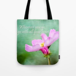 Go With Your Heart Tote Bag