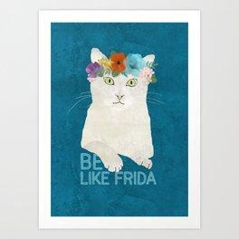 Be like Frida! White cat in flower crown on blue Art Print