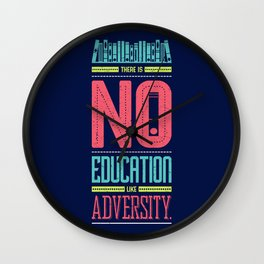 Lab No. 4 Education Like Adversity Benjamin Disraeli Inspirational Quotes Wall Clock