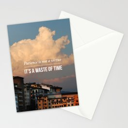 Patience is not a vitue Stationery Cards