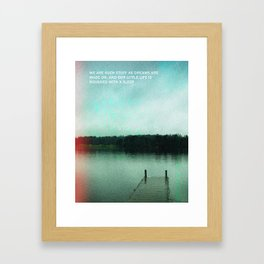 """""""We are such stuff as dreams are made on..."""" Framed Art Print"""