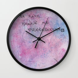 you're my consolation. Wall Clock