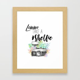 Lemme Take a #Shelfie Framed Art Print