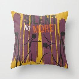 SILENT NO MORE (DV AWARENESS) Throw Pillow