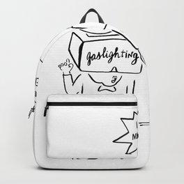 Gaslighting. Backpack