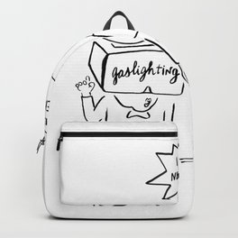 Gaslighting. Backpack