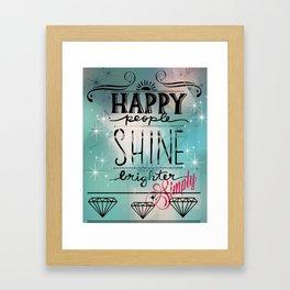 Happy People Shine  Framed Art Print