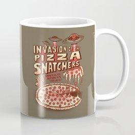 Invasion of the Pizza Snatchers Coffee Mug
