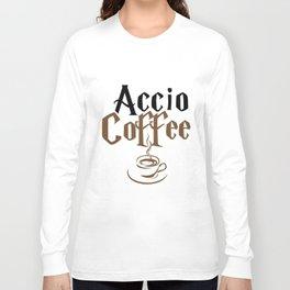 accio coffee t-shirts Long Sleeve T-shirt
