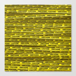 AWESOME, use caution / 3D render of awesome warning tape Canvas Print