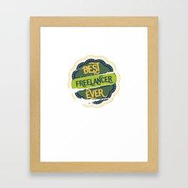 Best Freelancer Framed Art Print