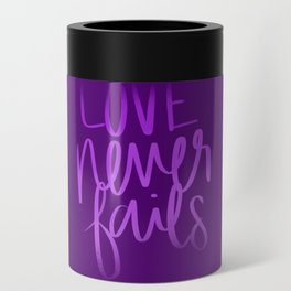Love Never Fails Can Cooler
