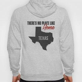 No place like home - Texas Hoody