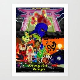 Tales of the Gangsta Ninja Art Print