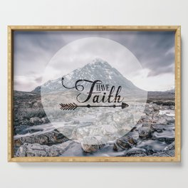 Have Faith Inspirational Typography Over Mountain Serving Tray