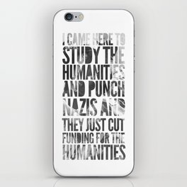 If Punching Nazis is Good Enough for Indiana Jones, It's Good Enough For Me iPhone Skin