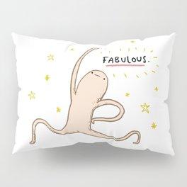 Honest Blob - Fabulous Pillow Sham