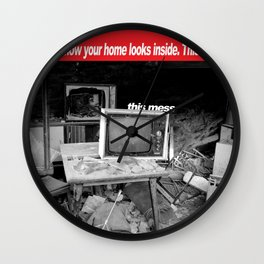You are a mess Wall Clock