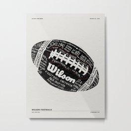 WILSON FOOTBALL FACTORY TOUR Metal Print