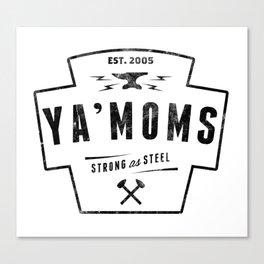 YaMoms2 Canvas Print