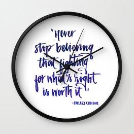 Never stop believing Wall Clock